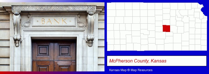 a bank building; McPherson County, Kansas highlighted in red on a map