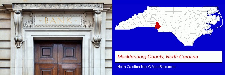 a bank building; Mecklenburg County, North Carolina highlighted in red on a map