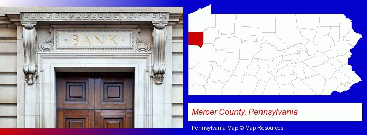 a bank building; Mercer County, Pennsylvania highlighted in red on a map