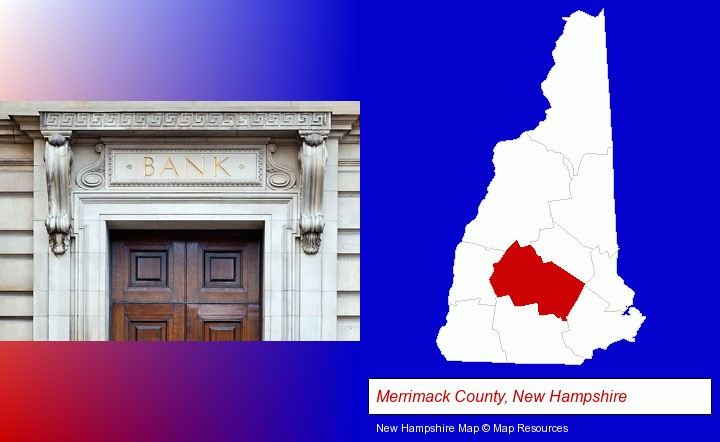 a bank building; Merrimack County, New Hampshire highlighted in red on a map