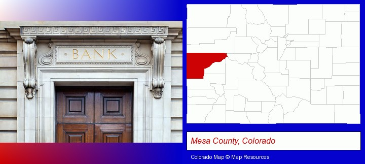 a bank building; Mesa County, Colorado highlighted in red on a map