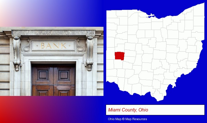 a bank building; Miami County, Ohio highlighted in red on a map