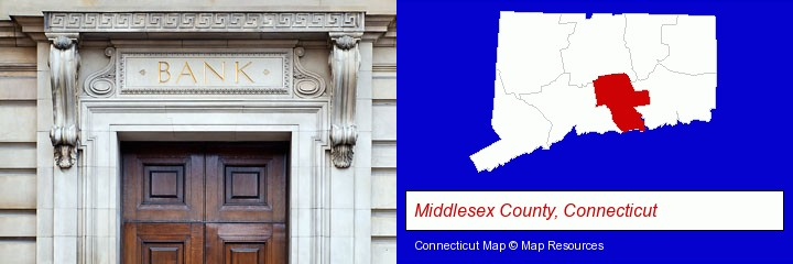a bank building; Middlesex County, Connecticut highlighted in red on a map