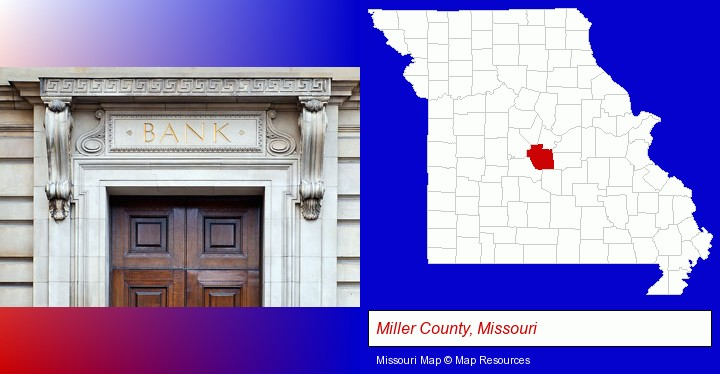 a bank building; Miller County, Missouri highlighted in red on a map