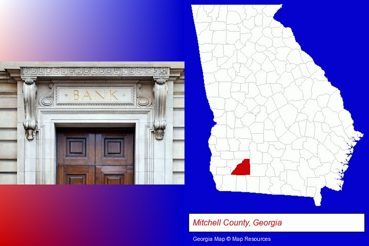 a bank building; Mitchell County, Georgia highlighted in red on a map