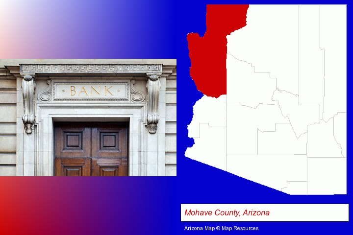 a bank building; Mohave County, Arizona highlighted in red on a map