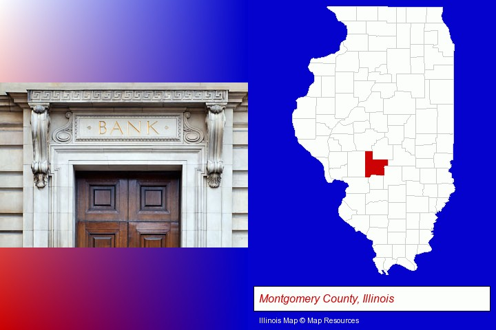 a bank building; Montgomery County, Illinois highlighted in red on a map