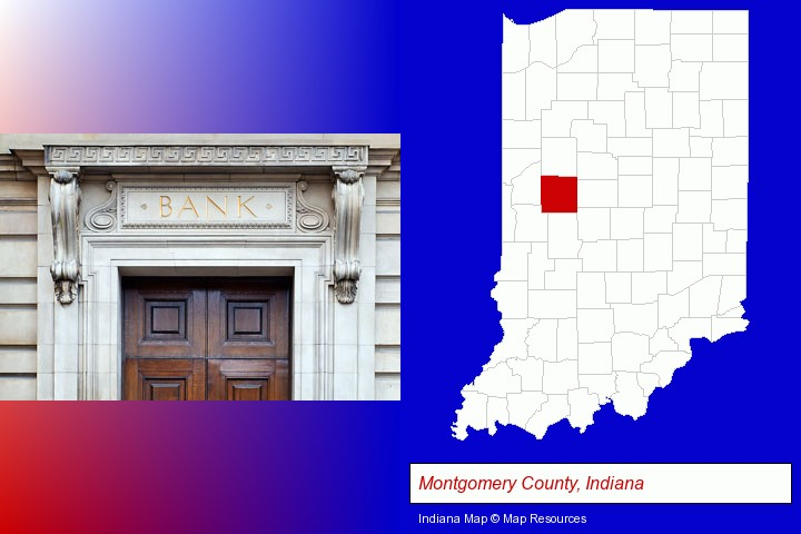 a bank building; Montgomery County, Indiana highlighted in red on a map