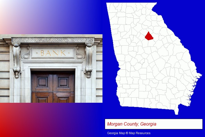 a bank building; Morgan County, Georgia highlighted in red on a map