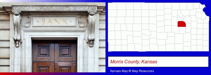a bank building; Morris County, Kansas highlighted in red on a map