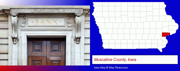 a bank building; Muscatine County, Iowa highlighted in red on a map