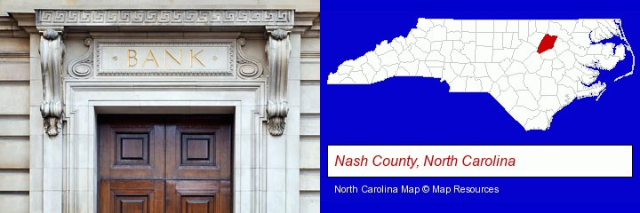 a bank building; Nash County, North Carolina highlighted in red on a map