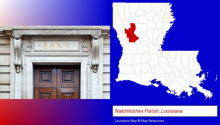 a bank building; Natchitoches Parish, Louisiana highlighted in red on a map