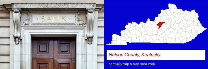 a bank building; Nelson County, Kentucky highlighted in red on a map