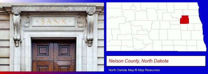 a bank building; Nelson County, North Dakota highlighted in red on a map