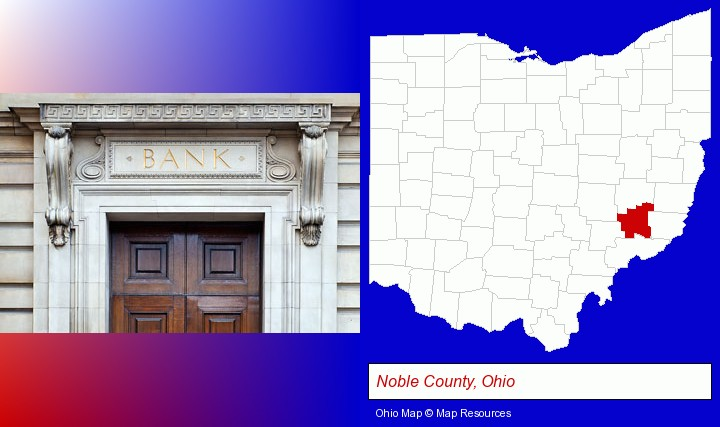 a bank building; Noble County, Ohio highlighted in red on a map