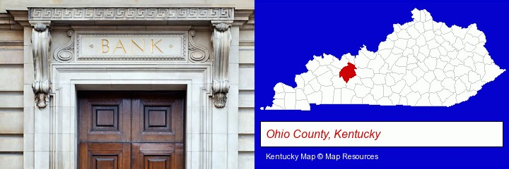 a bank building; Ohio County, Kentucky highlighted in red on a map