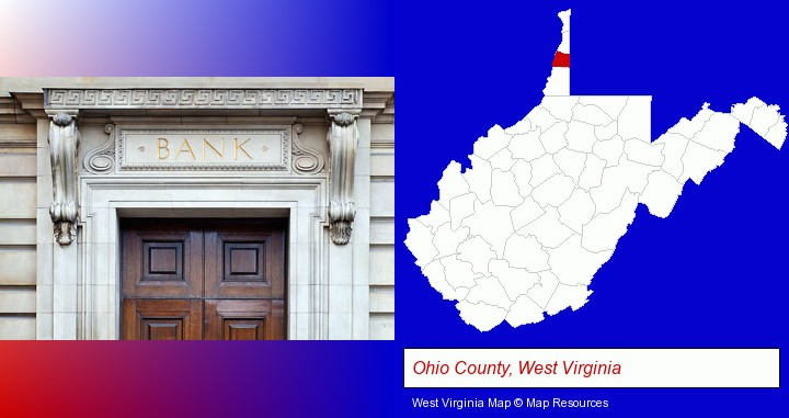 a bank building; Ohio County, West Virginia highlighted in red on a map