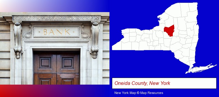 a bank building; Oneida County, New York highlighted in red on a map