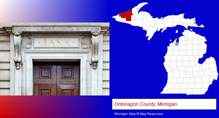 a bank building; Ontonagon County, Michigan highlighted in red on a map