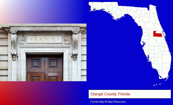a bank building; Orange County, Florida highlighted in red on a map