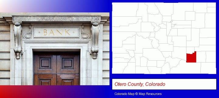 a bank building; Otero County, Colorado highlighted in red on a map