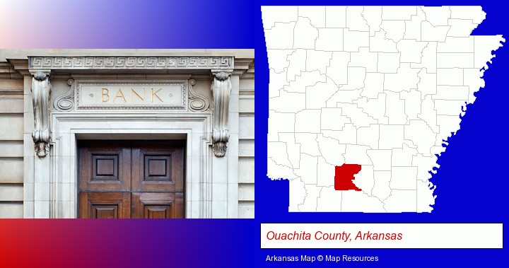 a bank building; Ouachita County, Arkansas highlighted in red on a map