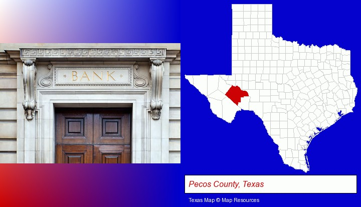 a bank building; Pecos County, Texas highlighted in red on a map