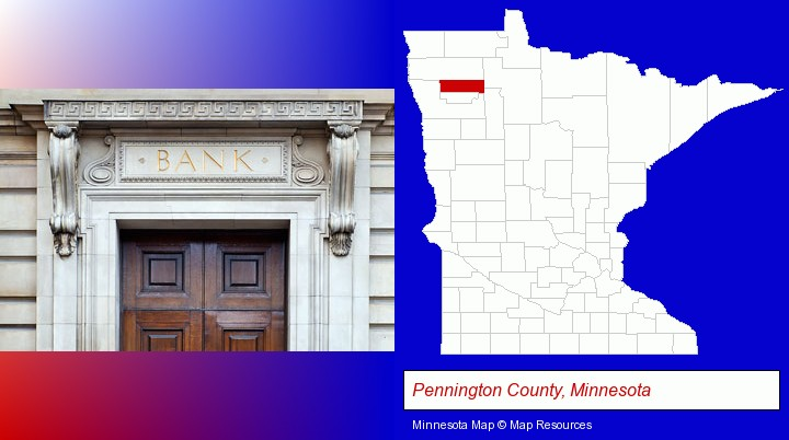 a bank building; Pennington County, Minnesota highlighted in red on a map