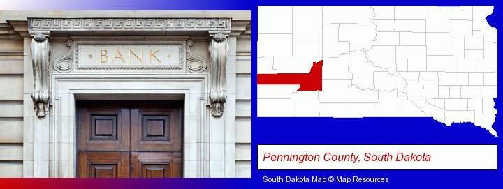 a bank building; Pennington County, South Dakota highlighted in red on a map