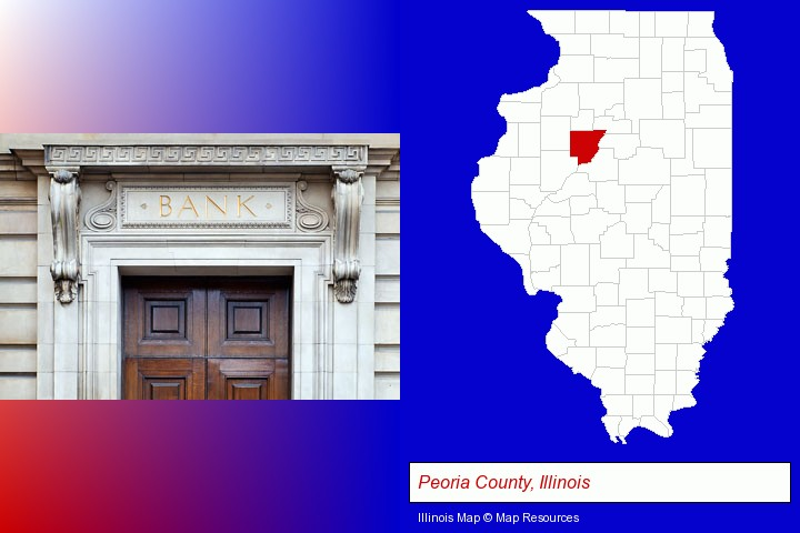 a bank building; Peoria County, Illinois highlighted in red on a map