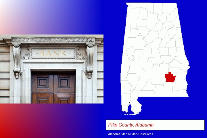 a bank building; Pike County, Alabama highlighted in red on a map