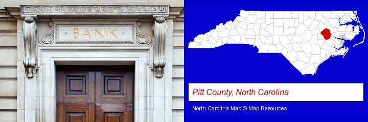a bank building; Pitt County, North Carolina highlighted in red on a map