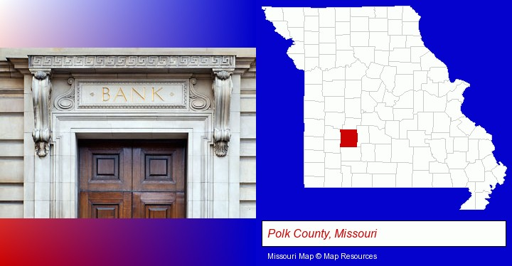 a bank building; Polk County, Missouri highlighted in red on a map