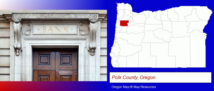a bank building; Polk County, Oregon highlighted in red on a map