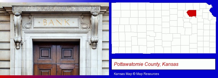 a bank building; Pottawatomie County, Kansas highlighted in red on a map