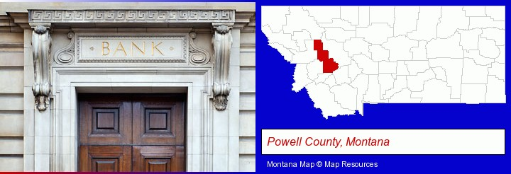 a bank building; Powell County, Montana highlighted in red on a map