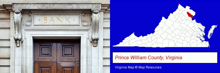 a bank building; Prince William County, Virginia highlighted in red on a map
