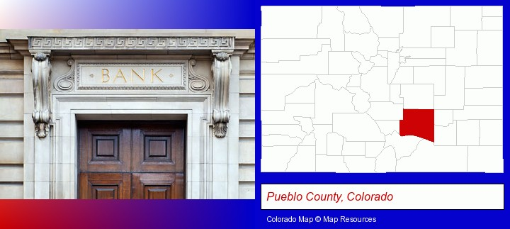 a bank building; Pueblo County, Colorado highlighted in red on a map