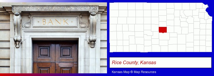 a bank building; Rice County, Kansas highlighted in red on a map