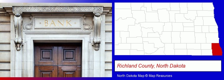 a bank building; Richland County, North Dakota highlighted in red on a map