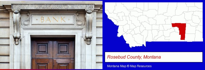 a bank building; Rosebud County, Montana highlighted in red on a map