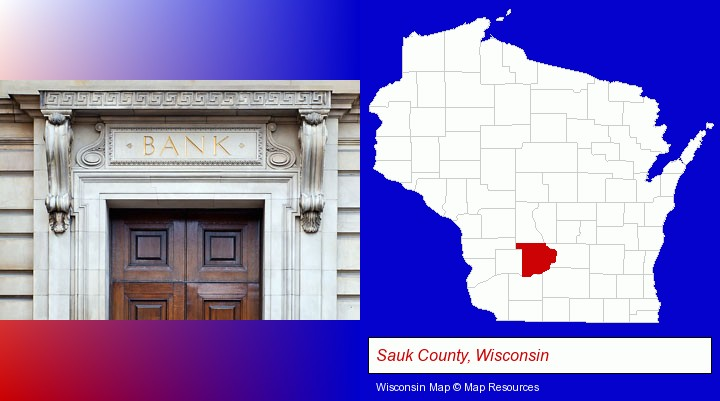 a bank building; Sauk County, Wisconsin highlighted in red on a map