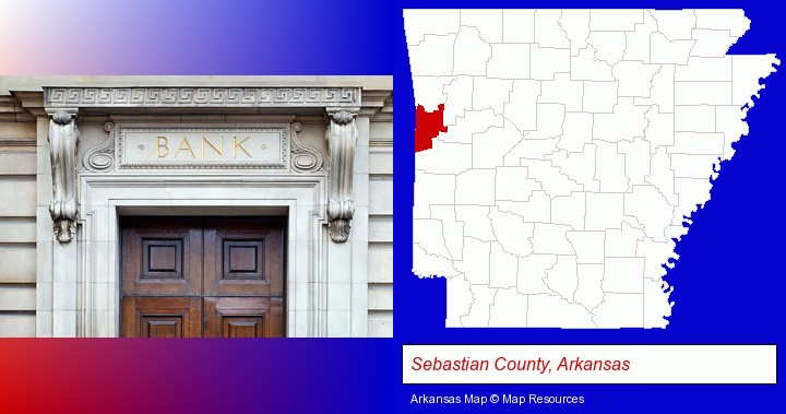 a bank building; Sebastian County, Arkansas highlighted in red on a map