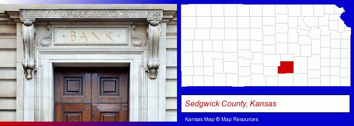 a bank building; Sedgwick County, Kansas highlighted in red on a map