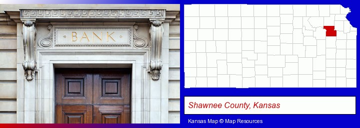 a bank building; Shawnee County, Kansas highlighted in red on a map
