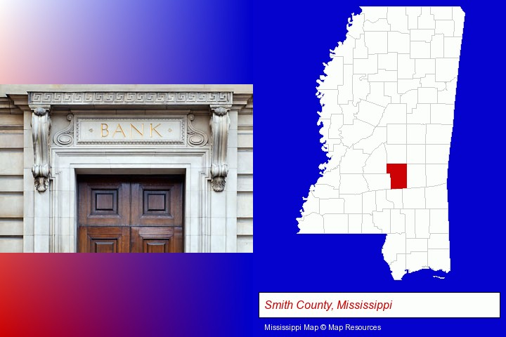 a bank building; Smith County, Mississippi highlighted in red on a map