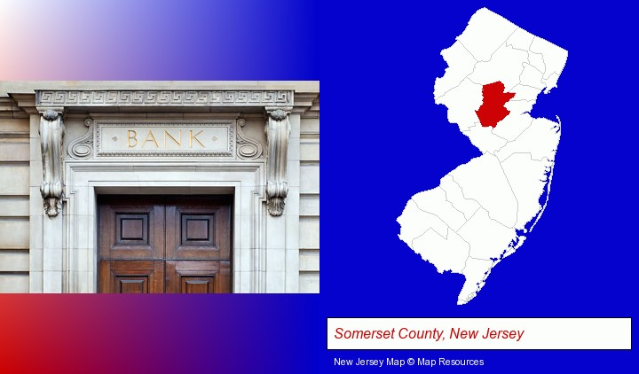 a bank building; Somerset County, New Jersey highlighted in red on a map