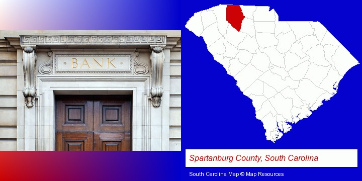 a bank building; Spartanburg County, South Carolina highlighted in red on a map