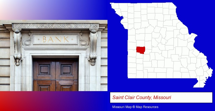 a bank building; Saint Clair County, Missouri highlighted in red on a map